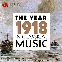 Various Artists.. – The Year 1918 in Classical Music