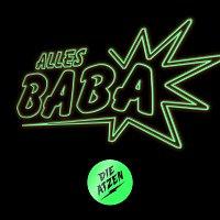 Die Atzen – Alles Baba