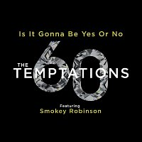 The Temptations, Smokey Robinson – Is It Gonna Be Yes Or No