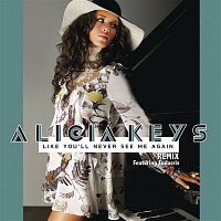Alicia Keys, Ludacris – Like You'll Never See Me Again Remix (feat. Ludacris)