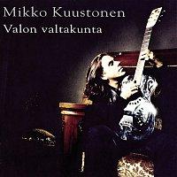 Mikko Kuustonen – Valon Valtakunta