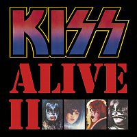 Kiss – Alive II [Remastered Version]