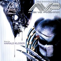 Harald Kloser – AVP: Alien vs. Predator [Original Motion Picture Soundtrack]