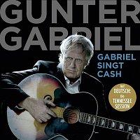 Gunter Gabriel – Gabriel singt Cash