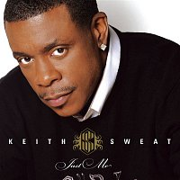 Keith Sweat – Just Me