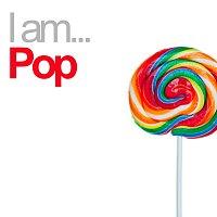 Různí interpreti – I Am Pop