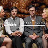 We Are Scientists – After Hours