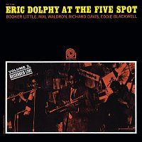 Eric Dolphy, Booker Little, Mal Waldron, Richard Davis, Ed Blackwell – At the Five Spot, Vol. 2 [Rudy Van Gelder Remaster]