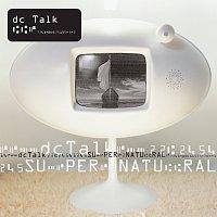 DC Talk – Supernatural [Remastered]