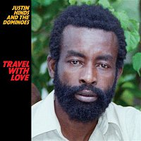 Justin Hinds, The Dominoes – Travel With Love