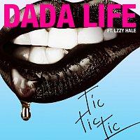 Dada Life, Lzzy Hale – Tic Tic Tic