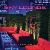 Různí interpreti – Sky Lounge: Downtempo Chillout