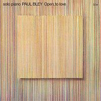Paul Bley – Open, To Love