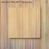Paul Bley – Open, To Love