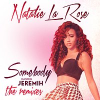Natalie La Rose, Jeremih – Somebody [The Remixes]