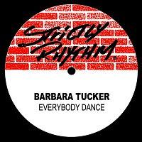 Barbara Tucker – Everybody Dance