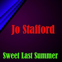 Jo Stafford – Sweet Last Summer