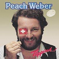 Peach Weber – Tuppisch...!