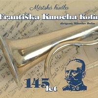 Městská hudba Františka Kmocha v Kolíně – 145 let