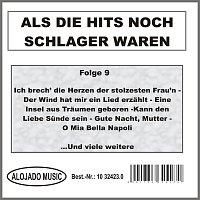 Různí interpreti – Als die Hits noch Schlager waren Folge 9