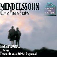 Michel Piquemal, Evelyne Razimowsky, Michele Dubuc, Evelyne Marc, Annie Bion – Mendelssohn-Oeuvres vocales