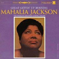 Mahalia Jackson – Great Gettin' Up Morning
