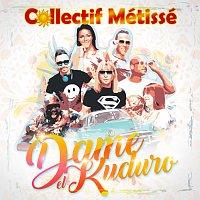 Collectif Métissé – Dame El Kuduro [Latina Version]