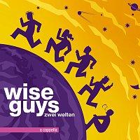 Wise Guys – Zwei Welten