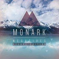 Monark – Negatives [Deluxe Edition]