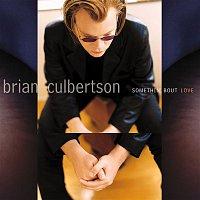 Brian Culbertson – Somethin' Bout Love