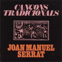 Joan Manuel Serrat – Cancons Tradicionals