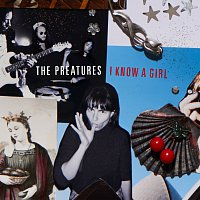 The Preatures – I Know A Girl