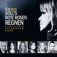 Stars singen Hildegard  Knef – Fur dich soll's rote Rosen regnen