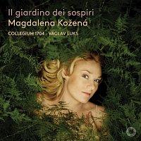Magdalena Kožená – Il giardino dei sospiri
