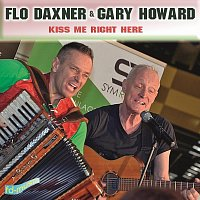 Flo Daxner & Gary Howard – Kiss Me Right Here