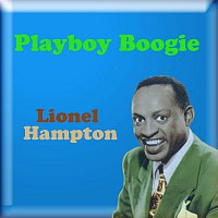 Lionel Hampton – Playboy Boogie