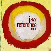 Various Artists.. – Jazz Reference : La Sélection