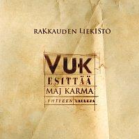Rakkauden liekisto - Vuk esittaa Maj Karma -yhtyeen lauluja