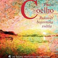 Taťjana Medvecká, Marek Němec – Coelho: Rukověť bojovníka světla (MP3-CD)