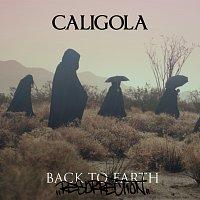 Caligola – Back To Earth - Resurrection