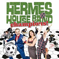 Hermes House Band – Champions - The Greatest Stadium Hits