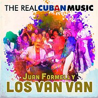 Juan Formell, Los Van Van – The Real Cuban Music (Remasterizado)