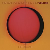 Caetano Veloso, Moreno Veloso, Zeca Veloso, Tom Veloso – Ofertório [Ao Vivo]