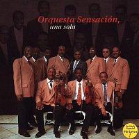 Orquesta Sensación – Orquesta Sensación, Una Sola