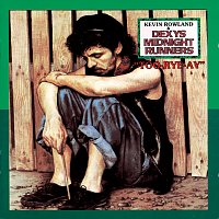 Dexys Midnight Runners, Kevin Rowland – Too Rye Ay