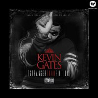 Kevin Gates – Stranger Than Fiction