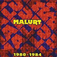Malurt – 1980-1984