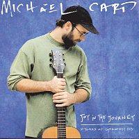 Michael Card – Joy In The Journey