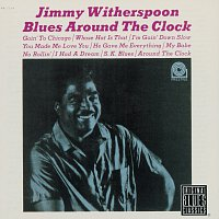 Jimmy Witherspoon – Blues Around The Clock [Remastered]