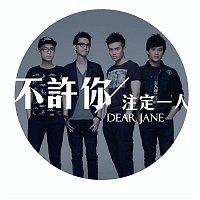 Dear Jane – Never Be Alone